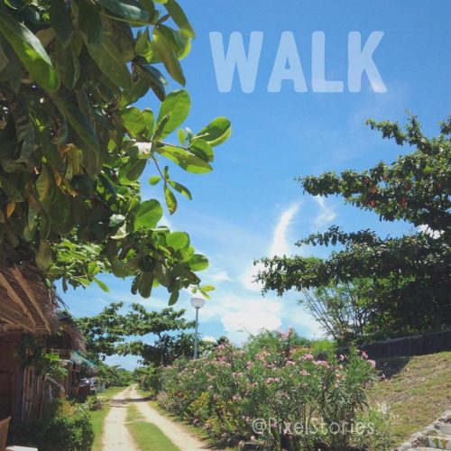 Weepy Word Inspiration : Walk