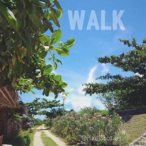 Weepy Word Inspiration : Walk